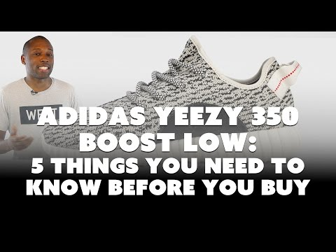Yeezy Boost 350 Low: 5 Things You Need To Know Before Buying