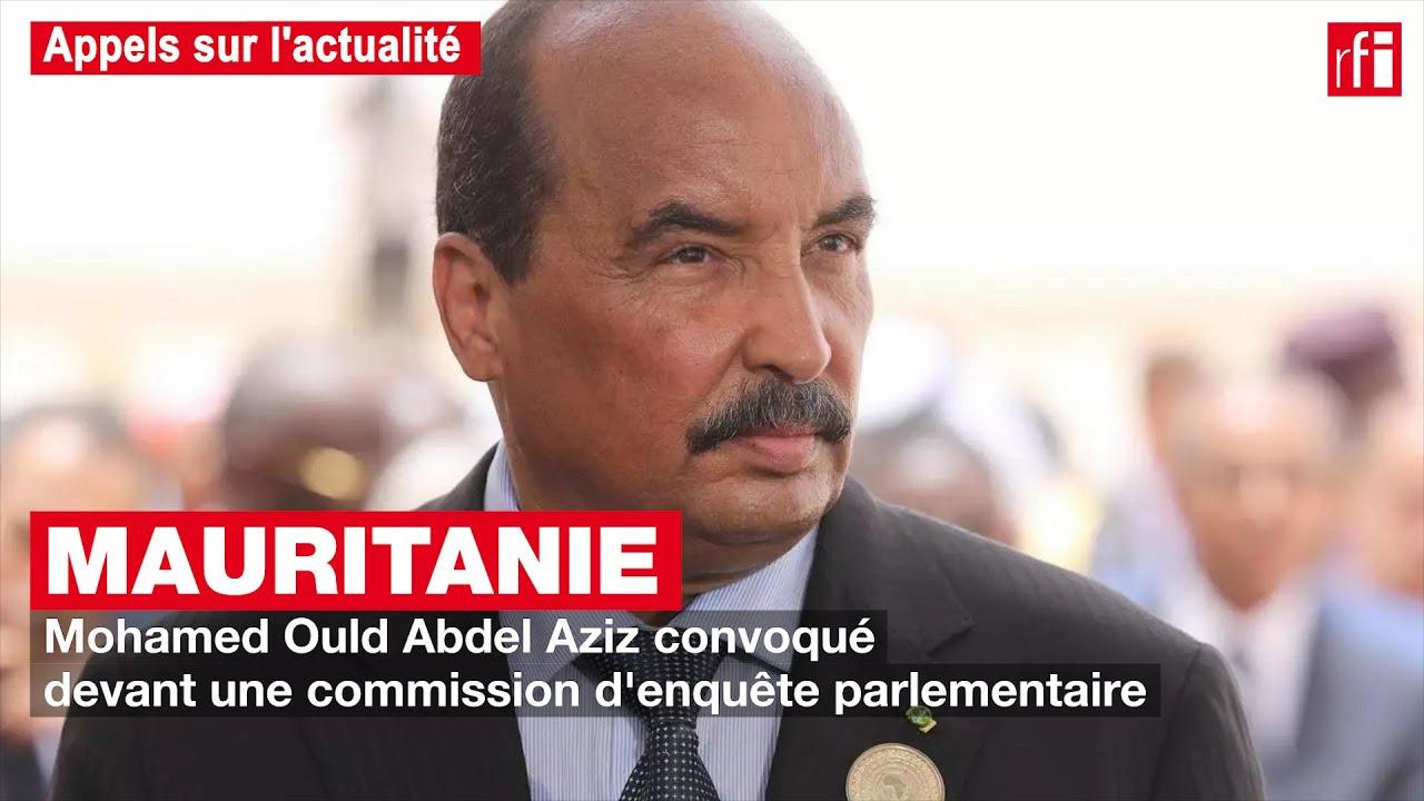 Mauritanie : Mohamed Ould Abdel Aziz convoqué devant une commission d'enquête parlementaire