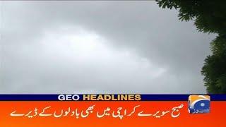 Geo Headlines 09 AM | Subah Sawerey Karachi Main Badlon Ke Dairay | 14th September 2019