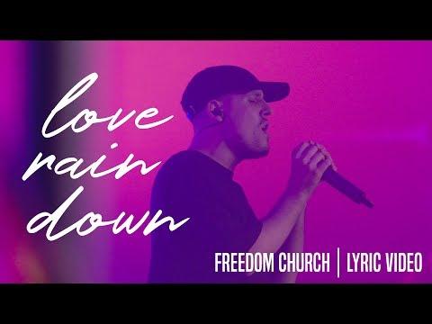 Love Rain Down | Freedom Church Worship | Lyric Video
