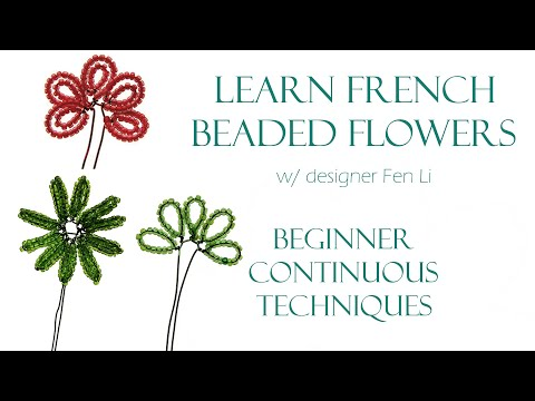 French beaded flowers: continuous techniques reference guide