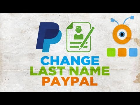 How to Change Last Name in PayPal Account