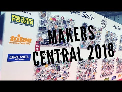 The Makers Central Event 2018 - Vlog