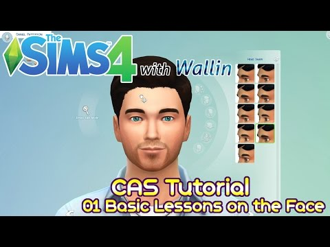 Sims 4 CAS Tutorial by Wallin - 01 Basic Lessons on the Face