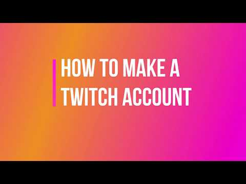 How to Create a Twitch Account fast and easy!