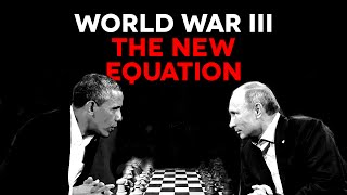 WWIII - Syria, Russia & Iran - The New Equation
