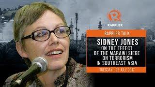 Rappler Talk: Sidney Jones on the effect of the Marawi siege on terrorism in Southeast Asia
