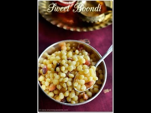 Sweet Boondi Video - How to make Sweet Boondi