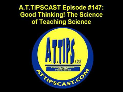 A.T.TIPSCAST Episode #147: Good Thinking! The Science of Teaching Science