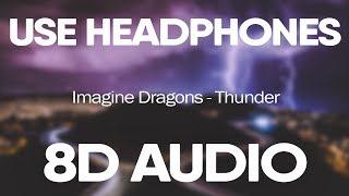 Imagine Dragons – Thunder (8D Audio)