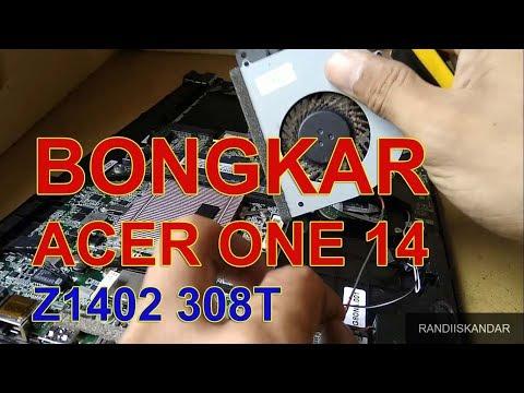 CARA BONGKAR ACER ONE 14 Z1402 308T