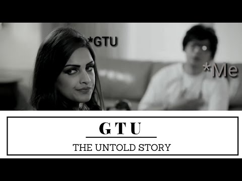 GTU : The untold story | GTU Baba | story of every students | engineering funny videos