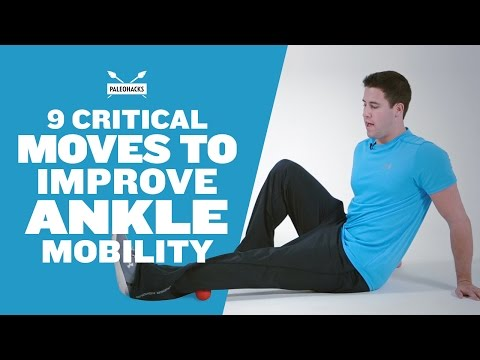 9 Critical Moves to Improve Ankle Mobility