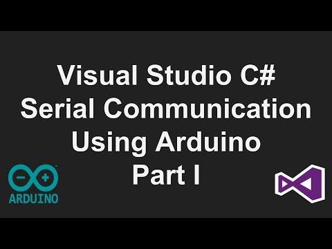 Visual Studio C# Serial Communication Tutorial- Part 1