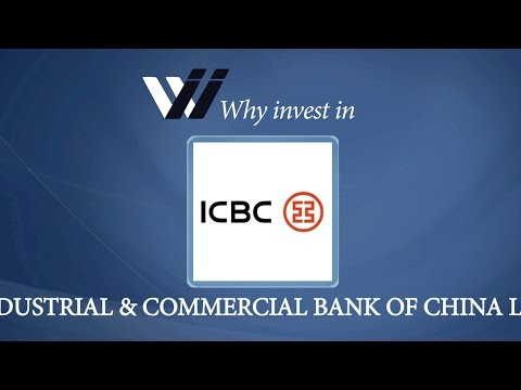 Industrial Commercial Bank of China Ltd - Why Invest in