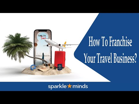 How To Franchise Your Travel Business In India