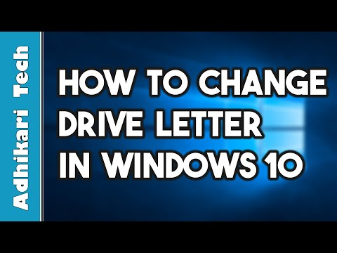 How to Change Drive Letter in Windows 10 | AdhikariTech