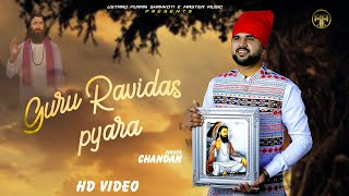 Guru Ravidaas Pyara    Chandan    Devotional Song 2021    Master Music