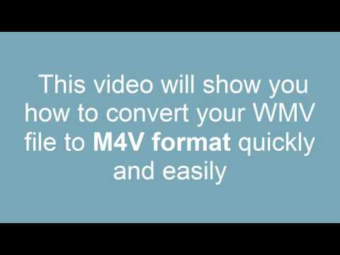 How to convert WMV to M4V
