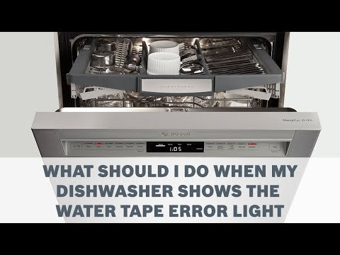 What Should I Do When My Dishwasher Shows The Water Tape Error Light - Cleaning & Care