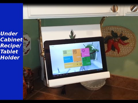 Under cabinet recipe/tablet holder
