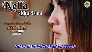 Nella Kharisma - Dengarlah Bintang Hatiku _ Hip Hop Rap X
