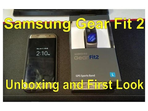 Samsung Gear Fit 2: Unboxing and Initial Setup