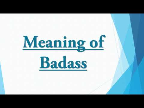 Meaning of Badass