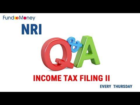NRI Q&A:Income Tax Filing II--July 27, 2017