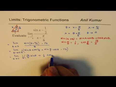 Limit  Trigonometric (sin x - 1/2)(x - pi/6) Compound Angle