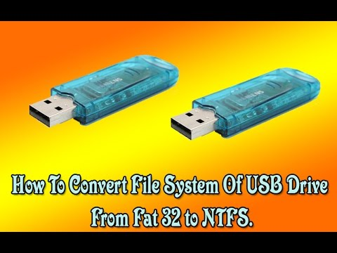 How to convert file system of usb drive from Fat32 to NTFS?