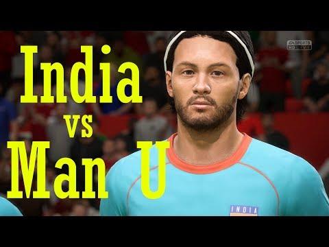 Fifa 18 India vs Manchester United - The Hindi Gamer