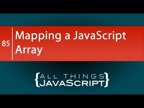 JavaScript Fundamentals: Mapping a JavaScript Array
