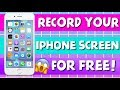HOW TO RECORD YOUR IPHONE SCREEN (UPDATED AUGUST 2017)