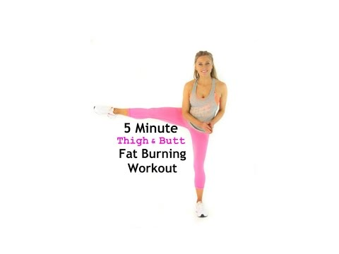 Home Workout - 5 Minute Thigh and Butt Fat Burning full workout routine