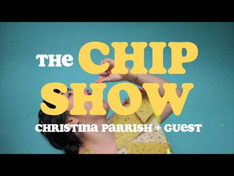 THE CHIP SHOW w/ Christina Parrish (2017) SIZZLE season 1 preview