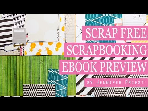 4 Scrapbook Pages from 6 Sheets of Paper - Scrap FREE Scrapbooking eBook Video Preview