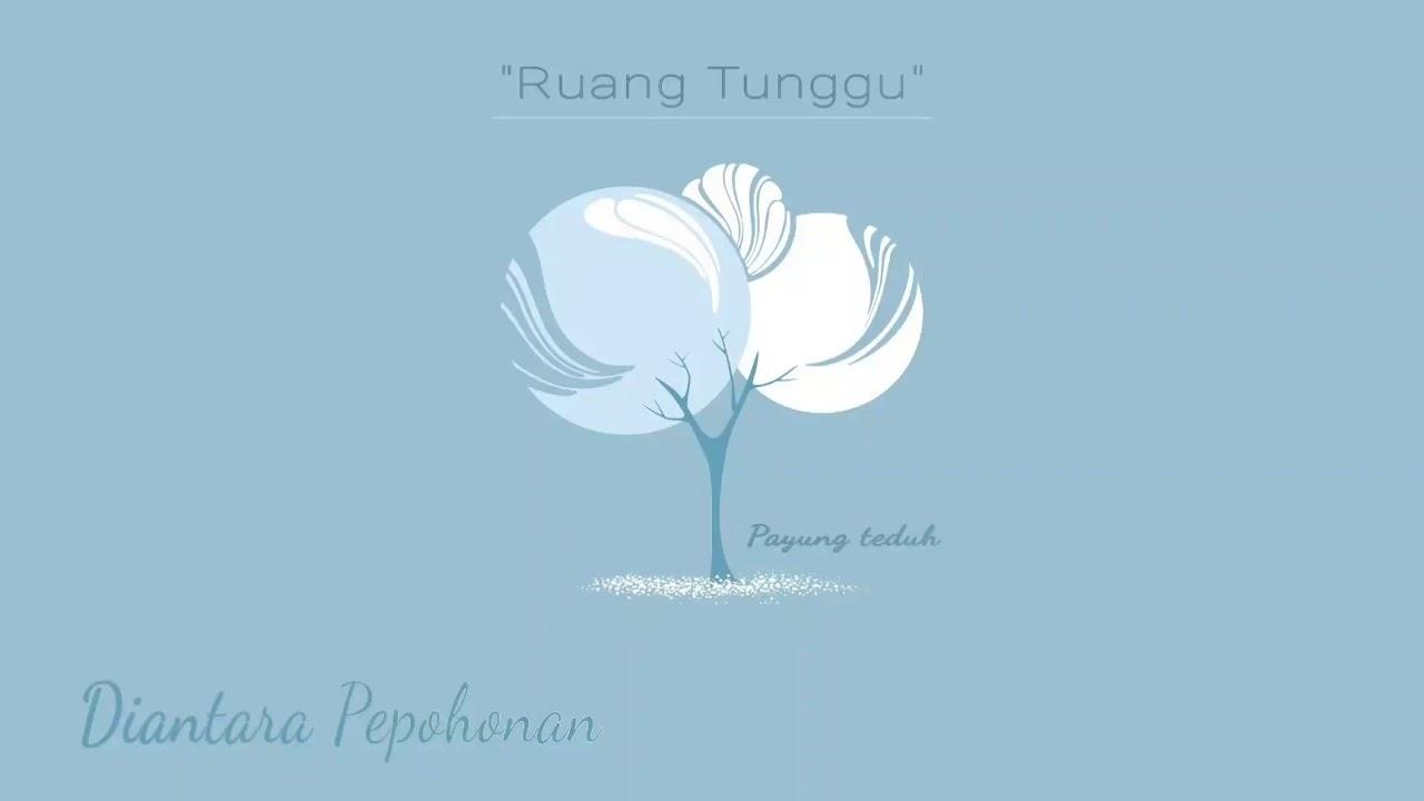 Download Payung Teduh - Diantara Pepohonan MP3 Gratis