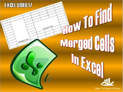 Excel Tip How To Find Merged Cells In Excel