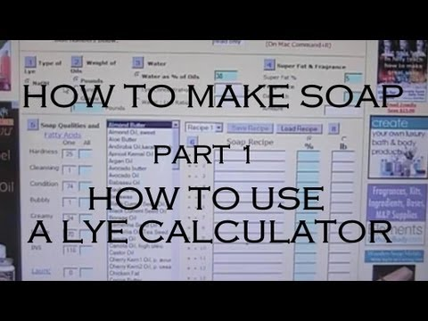 How to Make Soap - Part 1 - How to Use A Lye Calculator - Lots of Helpful Advice for Beginners