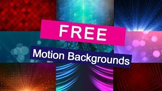 free motion backgrounds for propresenter videos