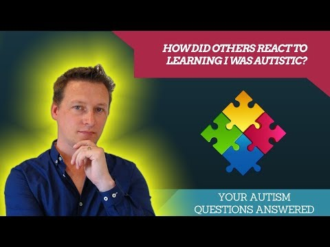 Autism Insights: How Did Others React To Learning I Was Autistic?