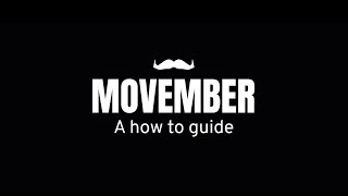 Movember: How To Mo