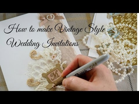 How to make vintage style wedding invitations