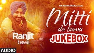 "Ranjit Bawa: Mittti Da Bawa Full Album (Jukebox)   Beat Minister   ""New Punjabi Songs 2015"""