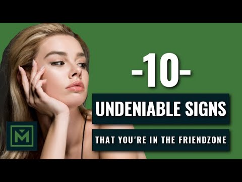 10 Obvious Signs You're in The FRIEND ZONE - Does She Just Want to Be Friends?