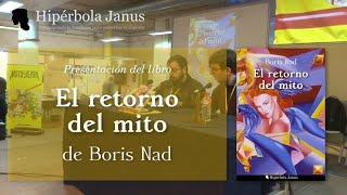 Presentación De «el Retorno Del Mito», De Boris Nad