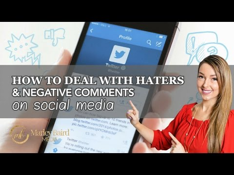 How To Deal With Haters & Negative Comments On Social Media