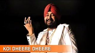 Koi Dheere Dheere - Full Song   Raula Pai Gaya   Daler Mehndi   DRecords