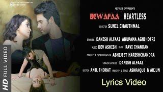 Danish Alfaaz - Bewafaa | Lyrics Video | Heartless | Danish & Anupama